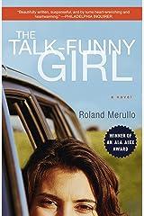 The Talk-Funny Girl: A Novel Paperback