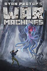 War Machines: A first contact novel Kindle Edition
