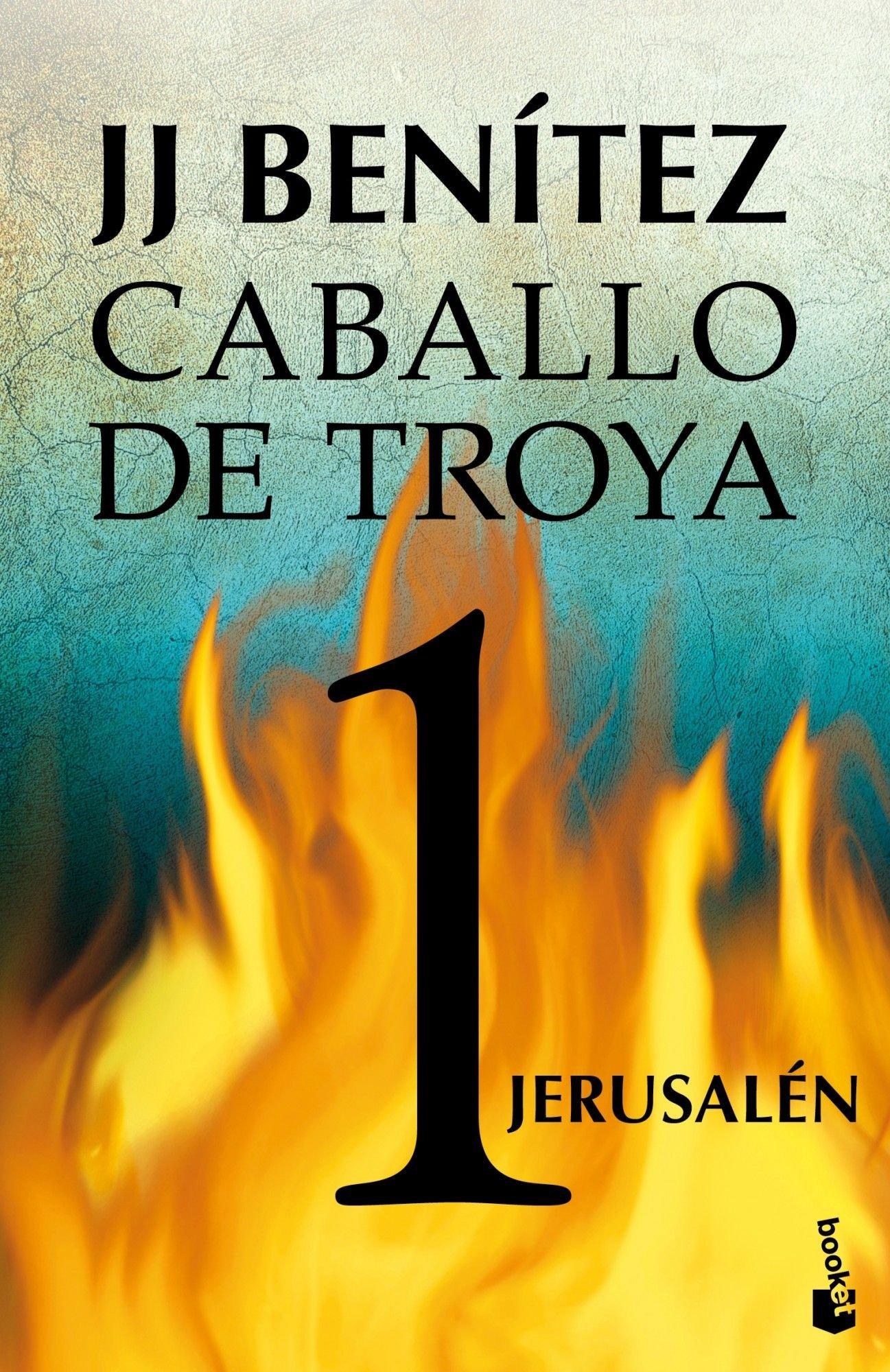 Jerusalén. Caballo de Troya 1 (Gran Formato) Tapa blanda – 10 ene 2013 J. J. Benítez Booket 8408042033 1002-WS1501-A03012-8408042033