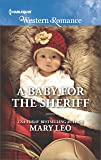 A Baby for the Sheriff (Harlequin Western Romance)