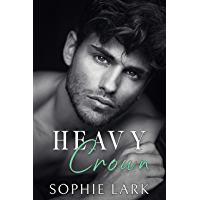 Heavy Crown: A Dark Mafia Romance (Brutal Birthright Book 6)
