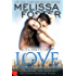 Flames of Love (Love in Bloom: The Remingtons, Book 3) (English Edition)