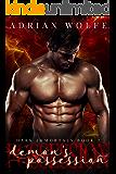 Demon's Possession: Dark Immortals Book 2