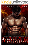 Demon's Possession: Dark Immortals Book 2