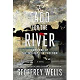 A Fado for the River: Book 1 of The Trilogy for Freedom