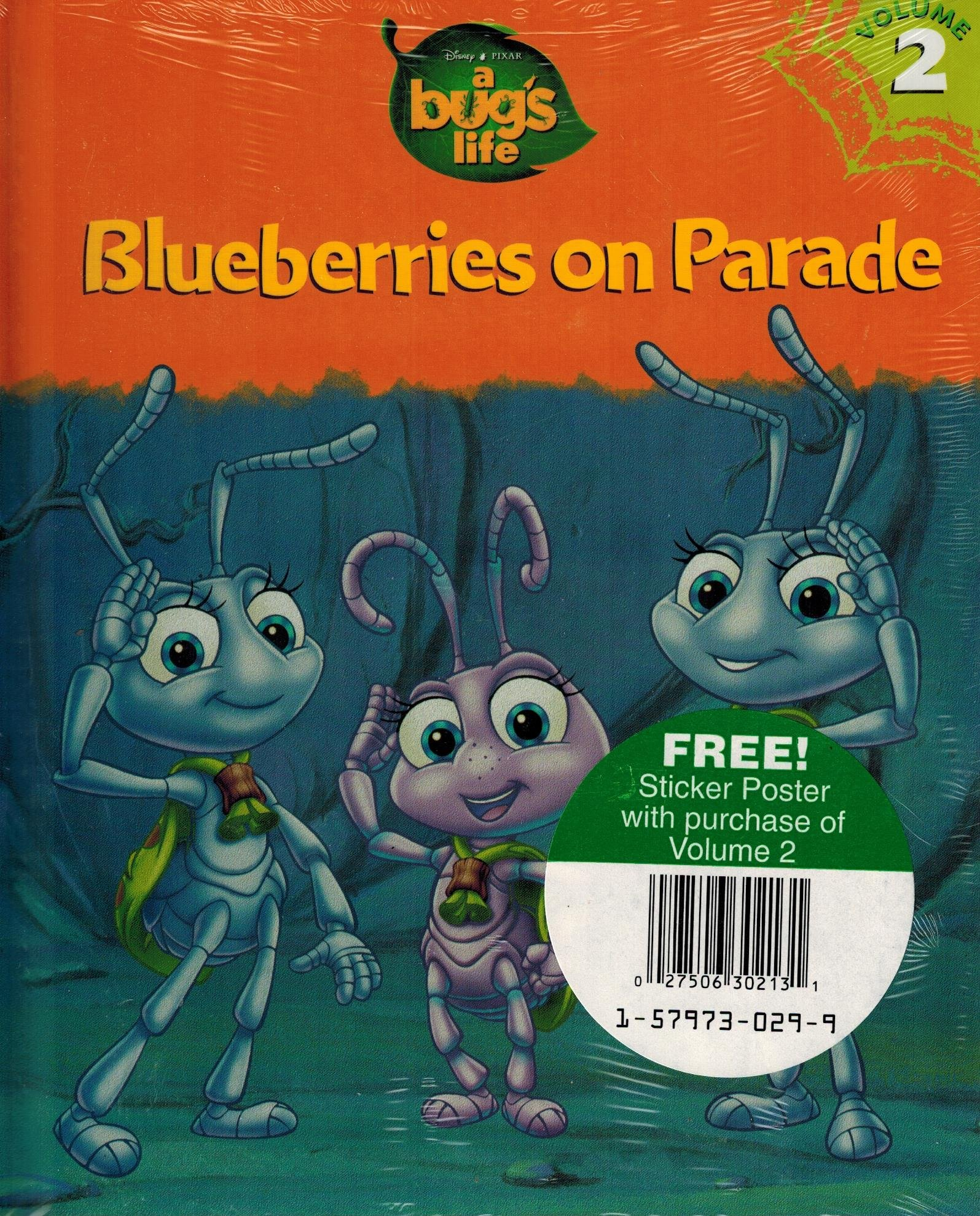Blueberries On Parade A Bugs Life Volume 2 Emily Hutta Victoria Saxon 9781579730291 Amazon Com Books