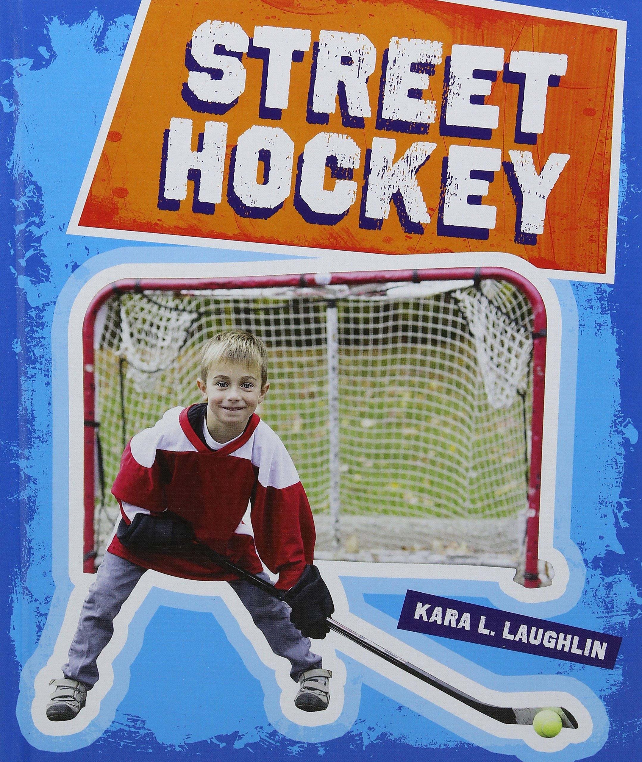 Read Online Street Hockey (Neighborhood Sports) pdf epub