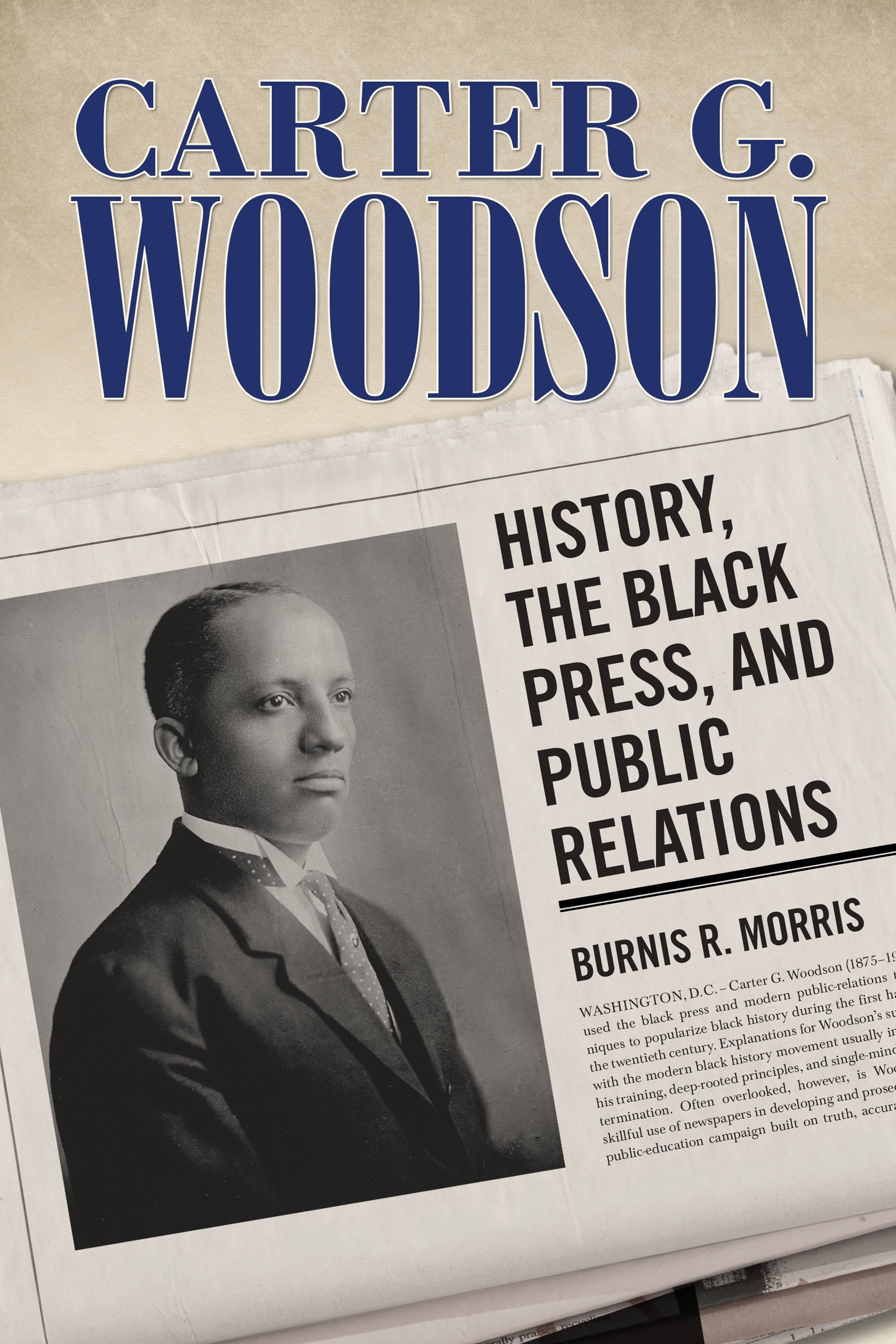 Carter G Woodson History The Black Press And Public Relations