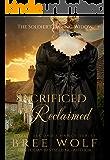 Sacrificed & Reclaimed: The Soldier's Daring Widow (Bonus Novella) (Love's Second Chance Book 8)