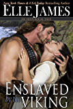 Enslaved by the Viking: A Medieval Short Story