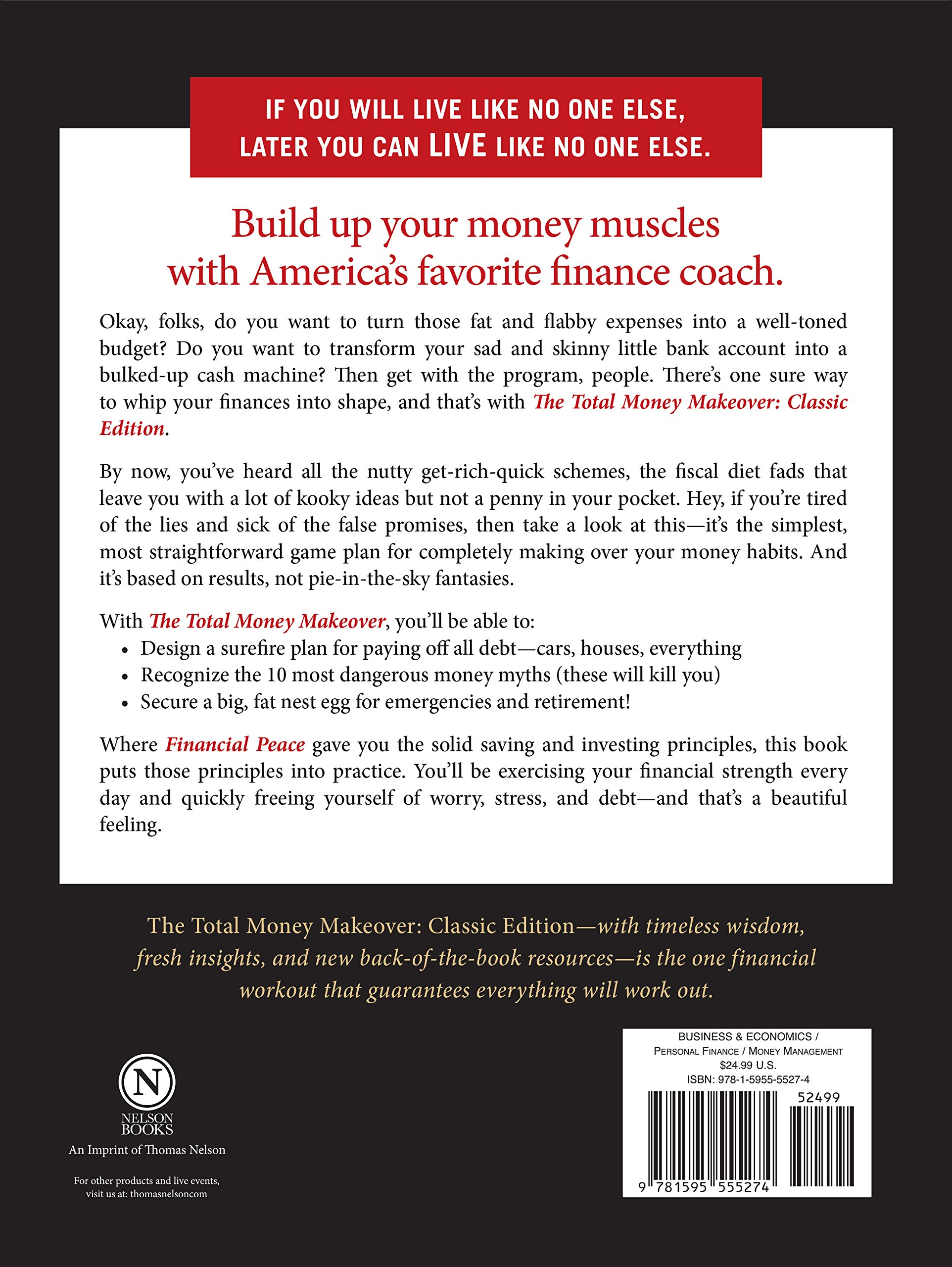 The Total Money Makeover: Classic Edition: A Proven Plan for Financial Fitness by HarperCollins Christian Pub.