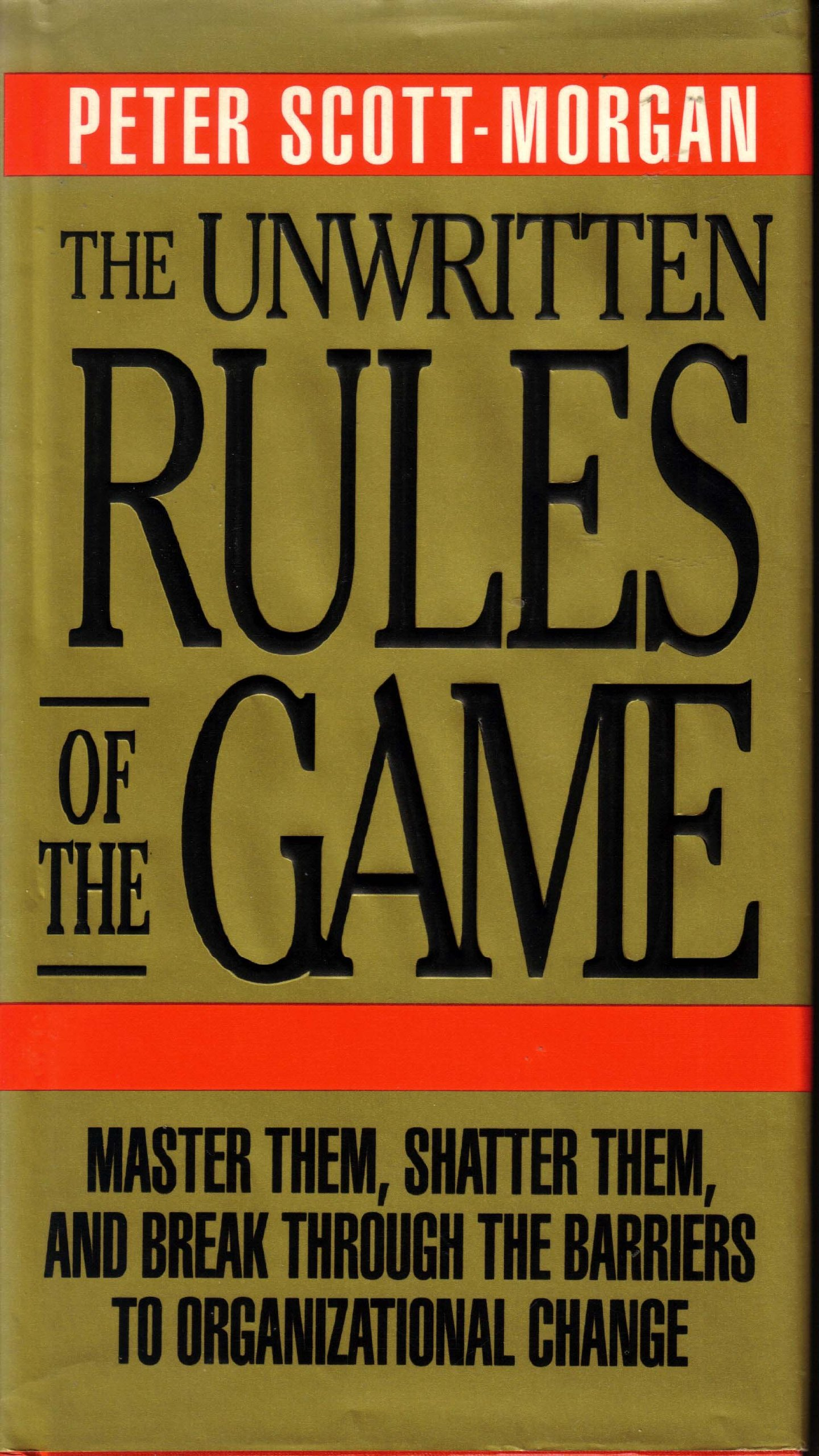 Image result for the unwritten rules of the game, peter scott-morgan