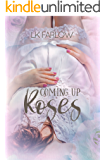 Coming Up Roses (The Southern Roots Series Book 1)