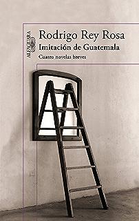 Imitación de Guatemala (Spanish Edition)