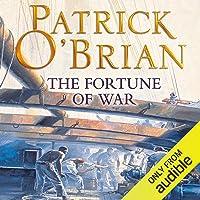 The Fortune of War: Aubrey-Maturin Series, Book 6