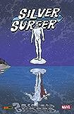 Silver Surfer Vol. 2: Un Potere Superiore A Quello Cosmico (Silver Surfer (2016-))