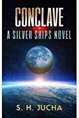Conclave (The Silver Ships Book 20) Kindle Edition
