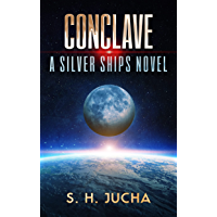 Conclave (The Silver Ships Book 20) (English Edition)