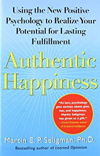 The how of happiness a new approach to getting the life you want authentic happiness using the new positive psychology to realize your potential for lasting fulfillment fandeluxe Choice Image