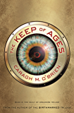 The Keep of Ages: Book 3: The Vault of Dreamers Trilogy