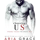 Choosing Us: M/M Romance: More than Friends, Book 10