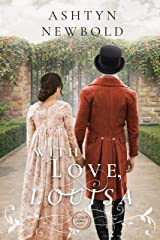 With Love, Louisa: A Regency Romance (Larkhall Letters Book 3) Kindle Edition