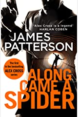 Along Came a Spider: (Alex Cross 1) Kindle Edition