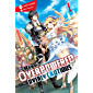 The Hero Is Overpowered but Overly Cautious, Vol. 1 (light novel) (The Hero Is Overpowered but Overly Cautious (light novel))