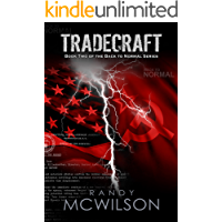 Tradecraft: Book Two of the Back to Normal Series