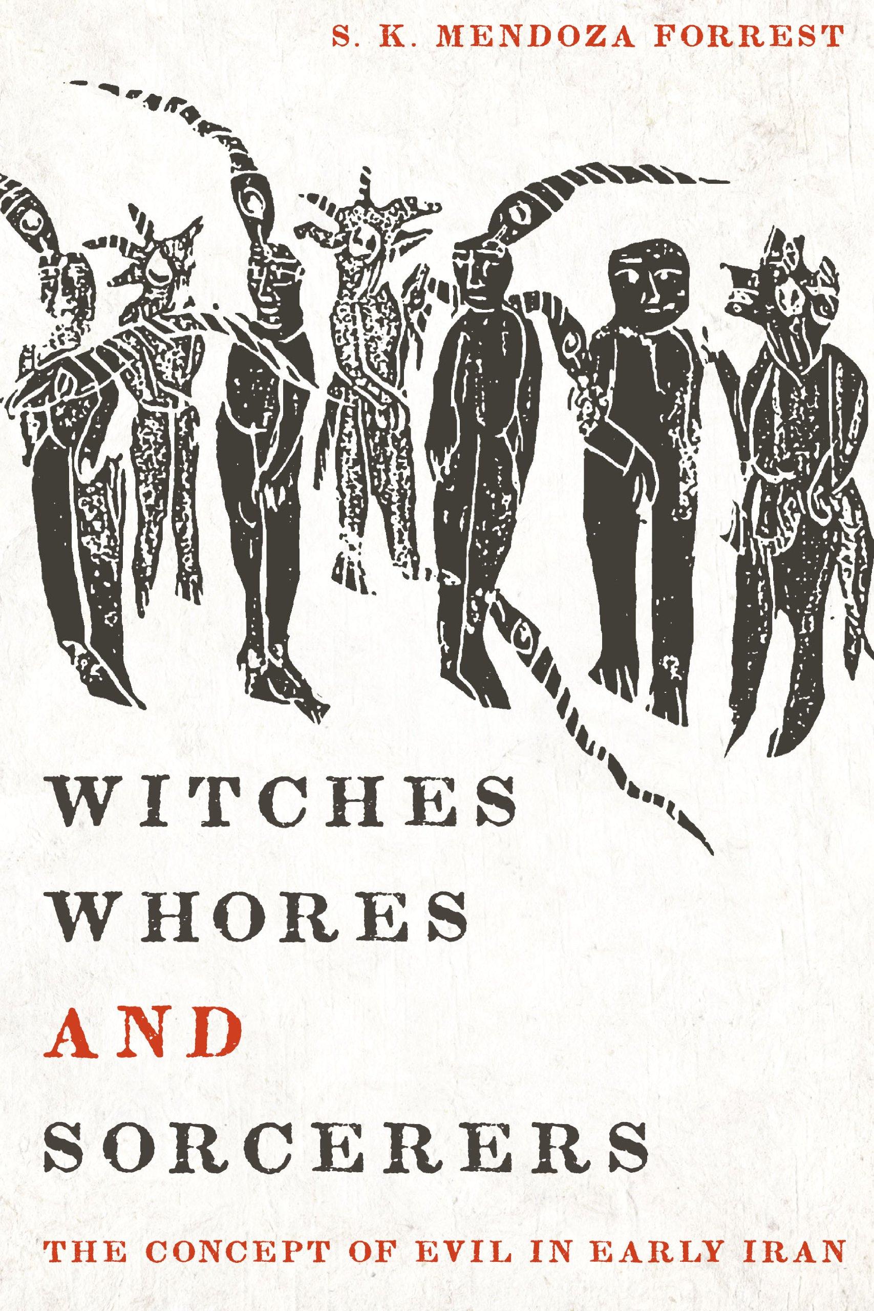 Witches, Whores, and Sorcerers