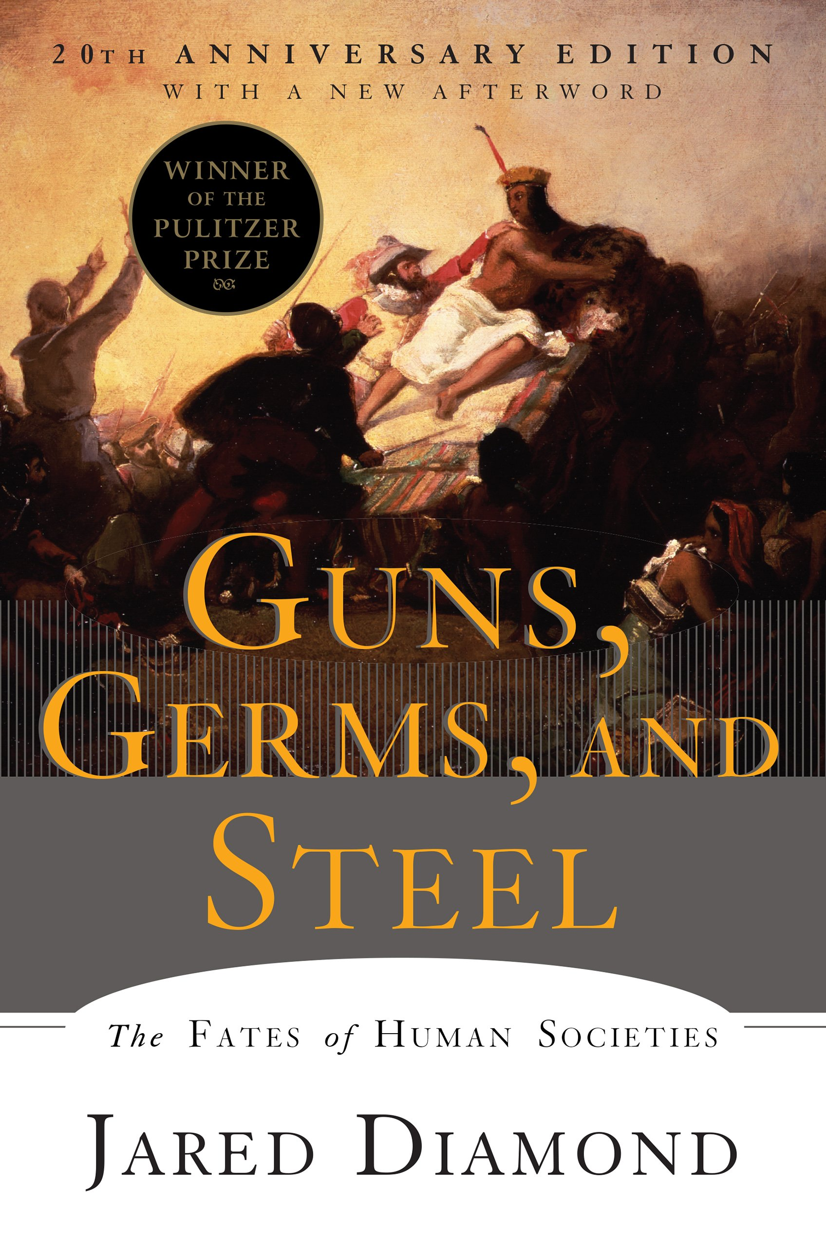 Guns Germs And Steel  The Fates Of Human Societies  English Edition