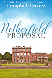 Netherfield Proposal: A Pride & Prejudice Variation (English Edition)