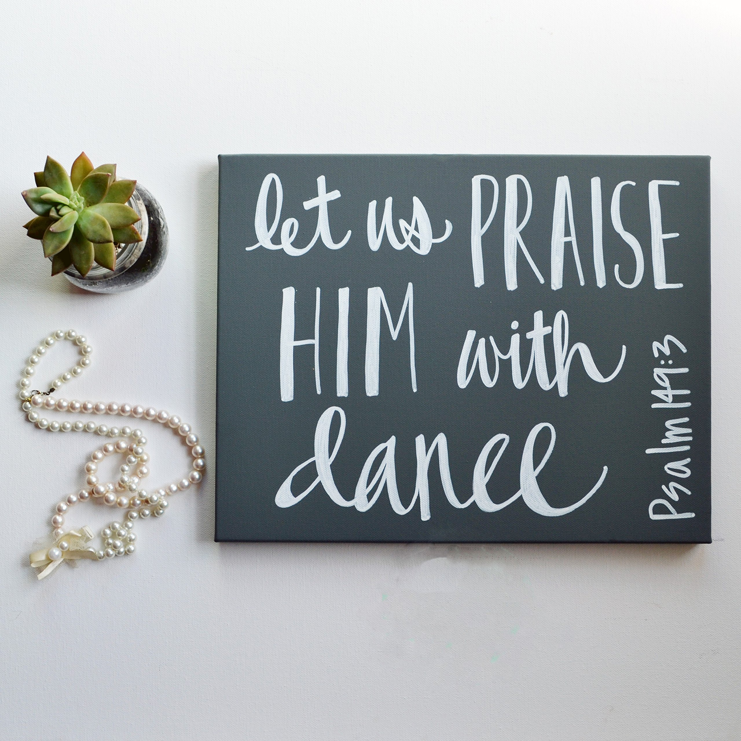 Dance Bible Verse Quote Canvas Hand Lettered Wall Art Psalm Dance Recital Gift