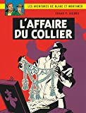 Blake & Mortimer - tome 10 - Affaire du collier (L')