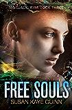 Free Souls (Mindjack: Kira Book 3)