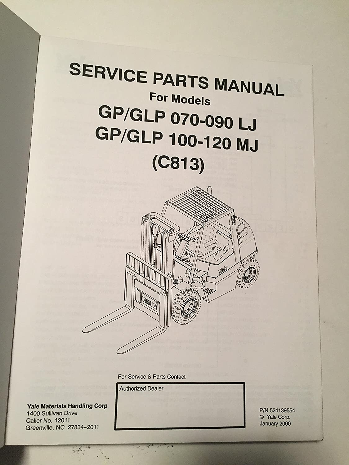 Yale Fork Truck Parts Manual GP GLP 070 080 090 LJ 100 110 120 MJ:  Amazon.com: Industrial & Scientific