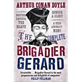 The Complete Brigadier Gerard: Stories (Canongate Classics Book 57)