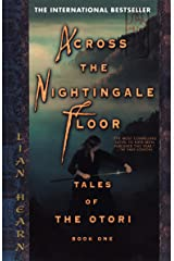 Across the Nightingale Floor (Tales of the Otori, Book 1) Paperback