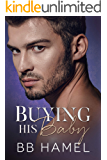 Buying His Baby (Baby Daddy University Book 2)