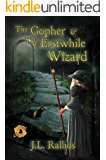 The Gopher & the Erstwhile Wizard
