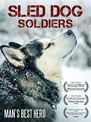 Amazon.com: Watch Sled Dog Soldiers | Prime Video