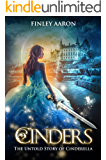 Cinders: The Untold Story of Cinderella