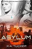 Asylum (Causal Enchantment Book 2)
