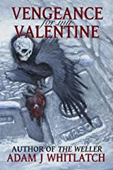 Vengeance For My Valentine (Five Seasons of Night Book 1) Kindle Edition