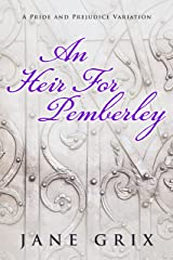 An Heir for Pemberley: A Pride and Prejudice Variation Short Story Kindle Edition