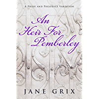 An Heir for Pemberley: A Pride and Prejudice Variation Short Story (English Edition)