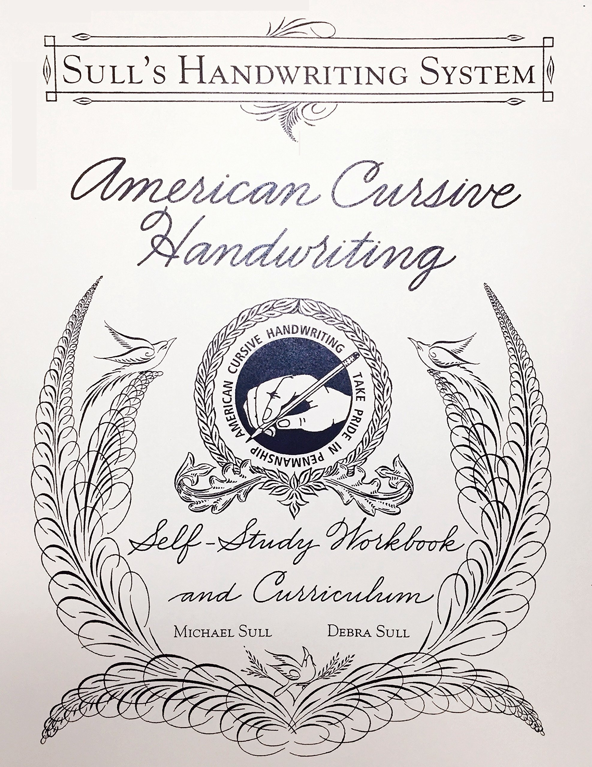 american cursive handwriting michael r sull 9780982868218 amazon