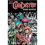 Clandestine: Blood Relative (ClanDestine (2008))