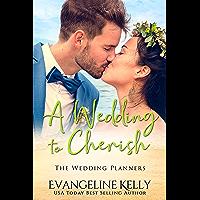 A Wedding to Cherish (The Wedding Planners)