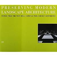 Image for 10 Preserving Modern Landscape Architecture (Land Marks)